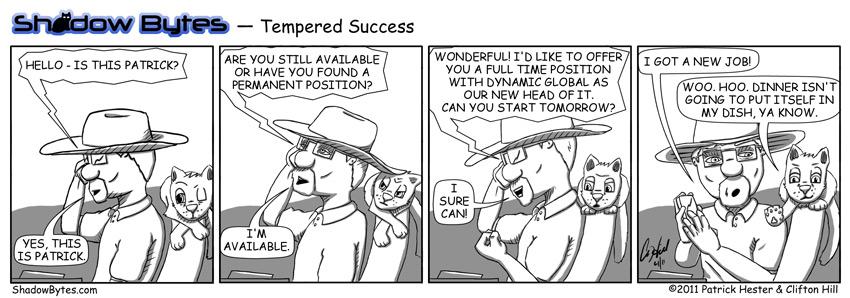 Tempered Success