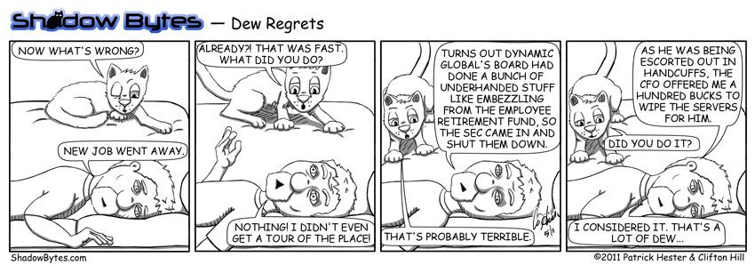 Dew Regrets